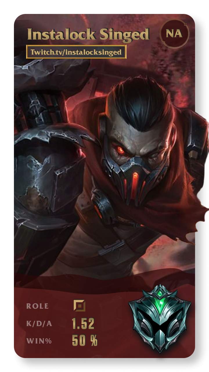 Instalock Singed League of Legends Gamecard